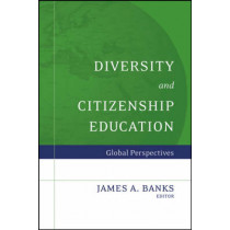 Diversity and Citizenship Education: Global Perspectives by James A. Banks, 9780787987657