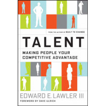 Talent: Making People Your Competitive Advantage by Edward E. Lawler, III, 9780787998387