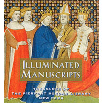 Illuminated Manuscripts: Treasures of the Pierpont Morgan Library: Tiny Folio by William M. Voelkle, 9780789202161