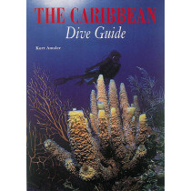 The Caribbean Dive Guide by Kurt Amsler, 9780789203076