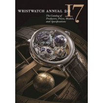 Wristwatch Annual 2017 by Peter Braun, 9780789212627