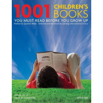 1001 Children's Books You Must Read Before You Grow Up by Julia Eccleshare, 9780789318763