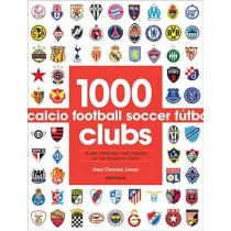 1000 Football Clubs: Champions of the Beautiful Game by Jean Damien Lesay, 9780789331106