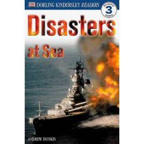 DK Readers L3: Disasters at Sea by Andrew Donkin, 9780789473813
