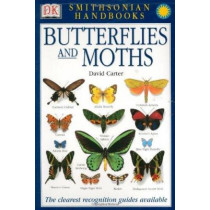 Smithsonian Handbooks: Butterflies & Moths: The Clearest Recognition Guide Available by David Carter, 9780789489838