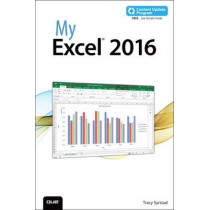 My Excel 2016 (includes Content Update Program) by Tracy Syrstad, 9780789755421