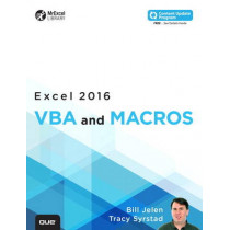 Excel 2016 VBA and Macros (includes Content Update Program) by Bill Jelen, 9780789755858