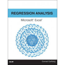 Regression Analysis Microsoft Excel by Conrad George Carlberg, 9780789756558