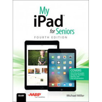 My iPad for Seniors by Michael R. Miller, 9780789757937