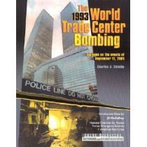The 1993 World Trade Center Bombing by Charles Shields, 9780791057896