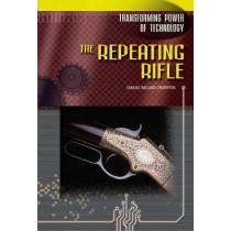 The Repeating Rifle by Samuel Willard Crompton, 9780791074527