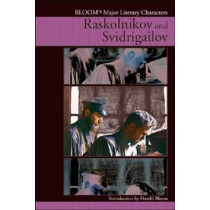 Raskolnikov and Svidrigailov by Prof. Harold Bloom, 9780791076712