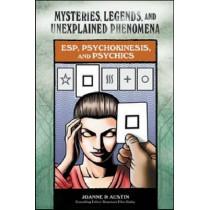 ESP, Psychokinesis, and Psychics by Joanne Austin, 9780791093887