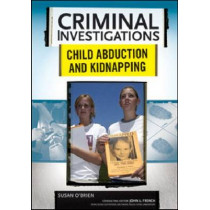 Child Abduction and Kidnapping by Susan O'Brien, 9780791094037