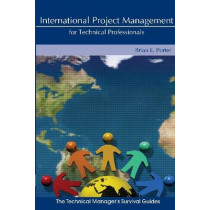 International Project Management for Technical Professionals, 9780791802885