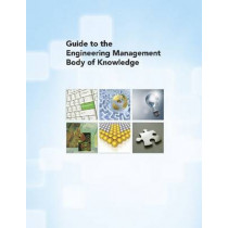 Guide to the Engineering Management Body of Knowledge by ASME, 9780791802991