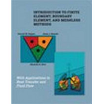 Introduction to Finite Element, Boundary Element, and Meshless Methods: With Applications to Heat Transfer and Fluid Flow by Darrell W. Pepper, 9780791860335