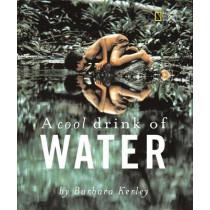 A Cool Drink of Water (Barbara Kerley Photo Inspirations) by Barbara Kerley, 9780792254898