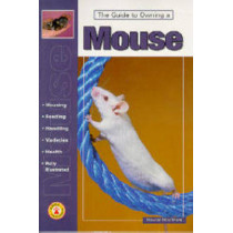 Guide to Owning a Mouse by Howard Hirschhorn, 9780793821556