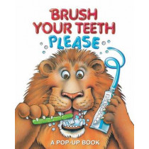Brush Your Teeth, Please: A Pop-Up Book by Jean Pidgeon, 9780794430405