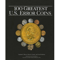 The 100 Greatest U.S. Error Coins by Nicholas P Brown, 9780794832384
