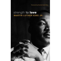 Strength to Love by Martin Luther King, 9780800697402