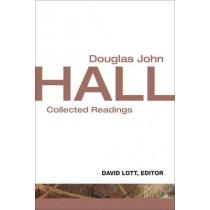 Douglas John Hall: Collected Readings by Douglas Hall Hall, 9780800699864