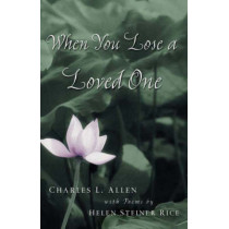 When You Lose a Loved One by Charles L. Allen, 9780800758011