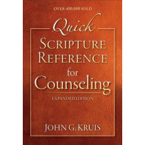 Quick Scripture Reference for Counseling by John G Kruis, 9780801015793