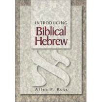 Introducing Biblical Hebrew by Allen P. Ross, 9780801021473