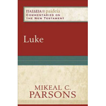 Luke by Mikeal C. Parsons, 9780801031908