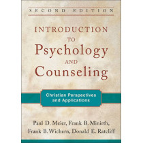Introduction to Psychology and Counseling: Christian Perspectives and Applications by Paul D. Meier, 9780801039324