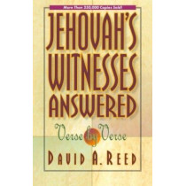 Jehovah's Witnesses Answered Verse by Verse by David A. Reed, 9780801077395