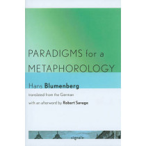Paradigms for a Metaphorology by Hans Blumenberg, 9780801449253