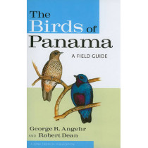 The Birds of Panama: A Field Guide by George Richard Angehr, 9780801476747