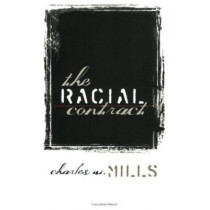 The Racial Contract by Charles W. Mills, 9780801484636