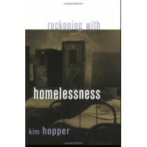 Reckoning with Homelessness by Kim Hopper, 9780801488344