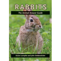 Rabbits: The Animal Answer Guide by Susan Lumpkin, 9780801897887