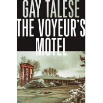 The Voyeur's Motel by Professor Gay Talese, 9780802125811