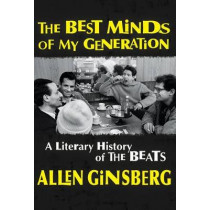 The Best Minds of My Generation: A Literary History of the Beats by Allen Ginsberg, 9780802126498