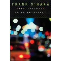 Meditations in an Emergency by Frank O'Hara, 9780802134523