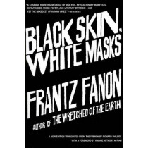Black Skin, White Masks by Frantz Fanon, 9780802143006