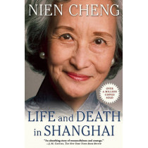 Life and Death in Shanghai by Cheng Nien, 9780802145161