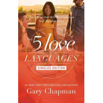 5 Love Languages: Singles Updated Edition by Gary D. Chapman, 9780802414816