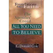 All You Need/Believe by C.D. Cole, 9780802430533