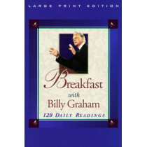 Breakfast with Billy Graham by Billy Graham, 9780802727176