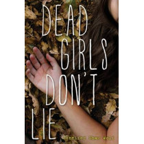 Dead Girls Don't Lie by Jennifer Shaw Wolf, 9780802737533