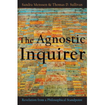 The Agnostic Inquirer: Revelation from a Philosophical Standpoint by Sandra Menssen, 9780802803948