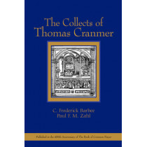 The Collects of Thomas Cranmer by C.Frederick Barbee, 9780802817594