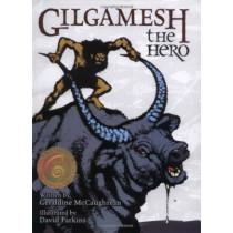 Gilgamesh the Hero by Geraldine McCaughrean, 9780802852625